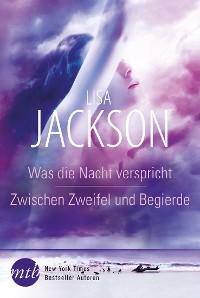 Cover Was die Nacht verspricht / Zwischen Zweifel und Begierde