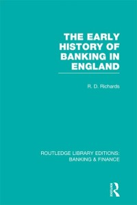 Cover Early History of Banking in England (RLE Banking & Finance)