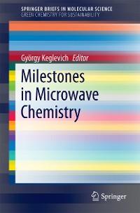 Cover Milestones in Microwave Chemistry