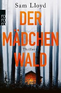 Cover Der Mädchenwald