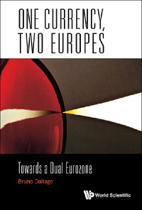Cover One Currency, Two Europes: Towards A Dual Eurozone
