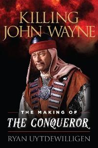 Cover Killing John Wayne