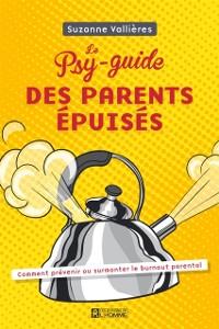 Cover Le Psy-guide des parents epuises