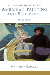 Cover Concise History Of American Painting And Sculpture