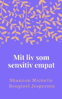 Cover Mit liv som sensitiv empat