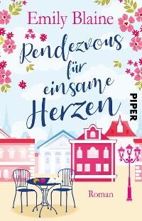 Cover Rendezvous für einsame Herzen