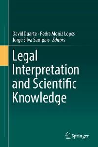 Cover Legal Interpretation and Scientific Knowledge