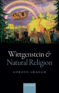 Cover Wittgenstein and Natural Religion