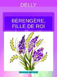Cover Bérengère, fille de roi