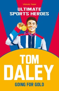 Cover Tom Daley (Ultimate Sports Heroes)
