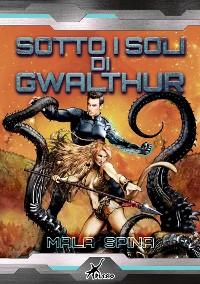 Cover Sotto i soli di Gwalthur