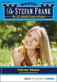 Cover Dr. Stefan Frank 2499 - Arztroman