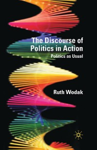 Cover The Discourse of Politics in Action