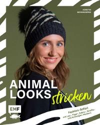 Cover Animal Looks stricken – Fashion-Safari mit Kleidung, Tüchern und mehr