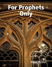 Cover For Prophets Only