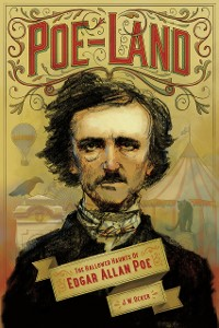 Cover Poe-Land: The Hallowed Haunts of Edgar Allan Poe