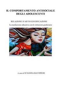 Cover Il comportamento antisociale degli adolescenti