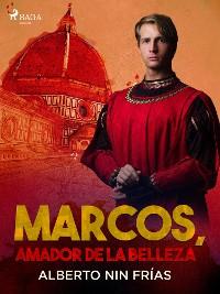 Cover Marcos, amador de la belleza