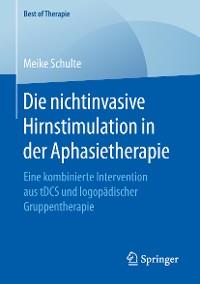 Cover Die nichtinvasive Hirnstimulation in der Aphasietherapie