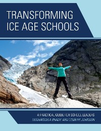 Cover Transforming Ice Age Schools