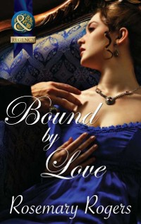 Cover Bound By Love (Mills & Boon Superhistorical)