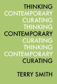 Cover Thinking Contemporary Curating
