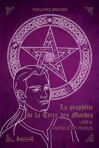 Cover La Prophétie de la Terre des Mondes - Tome 3