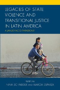 Cover Legacies of State Violence and Transitional Justice in Latin America