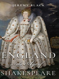 Cover England in the Age of Shakespeare