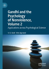Cover Gandhi and the Psychology of Nonviolence, Volume 2