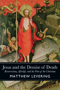 Cover Jesus and the Demise of Death