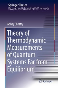 Cover Theory of Thermodynamic Measurements of Quantum Systems Far from Equilibrium