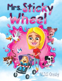 Cover Mrs. Sticky Wheel