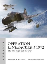 Cover Operation Linebacker I 1972