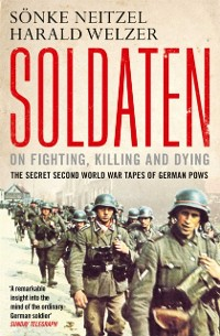 Cover Soldaten - On Fighting, Killing and Dying