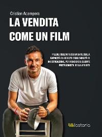 Cover La Vendita come un Film