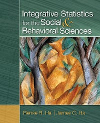 Cover Integrative Statistics for the Social and Behavioral Sciences