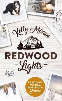 Cover Redwood Lights – Es beginnt mit dem Duft nach Schnee