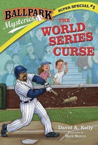 Cover Ballpark Mysteries Super Special #1: The World Series Curse