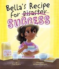 Cover Bella's Recipe for Success