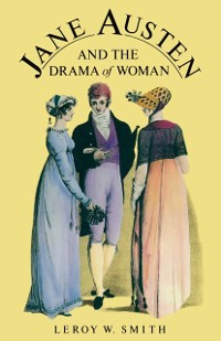 Cover Jane Austen And The Drama Of Women
