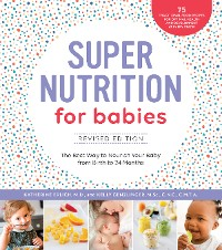 Cover Super Nutrition for Babies, Revised Edition