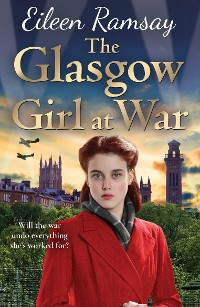 Cover The Glasgow Girl at War
