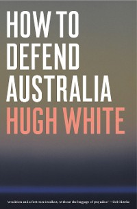 Cover How to Defend Australia