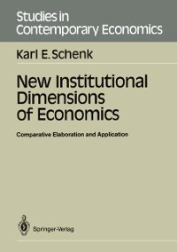 Cover New Institutional Dimensions of Economics