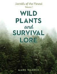 Cover Wild Plants and Survival Lore