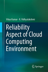 Cover Reliability Aspect of Cloud Computing Environment