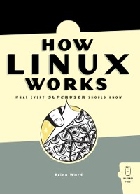 Cover How Linux Works