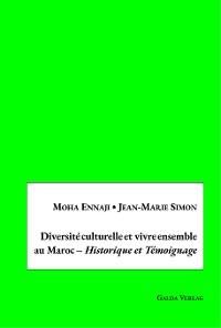 Cover Diversité culturelle et vivre ensemble au Maroc – Historique et Témoignage
