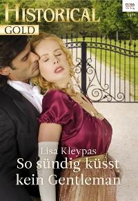 Cover So sündig küsst kein Gentleman